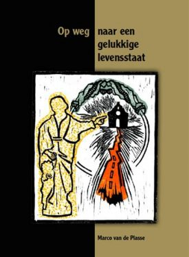 """Boek """"Op weg naar een gelukkige levensstaat"""". Hierin wordt de pelgrimage beschreven door de ogen van de bedevaartgangers, het boek is voorzien van unieke lino's en hartverwarmende anekdotes.  Prijs € 24,95, Verzendkosten € 4,95"""